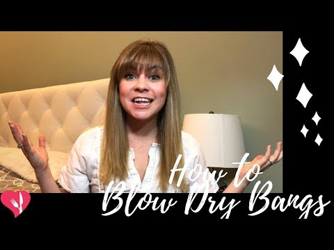 Easy way to Blow Dry Perfect Bangs Every Time  - How to Style Bangs