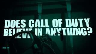 Does Call of Duty Believe in Anything?