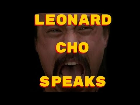 The Leonard Cho Speaks Podcast - Episode 9 : Fe Man
