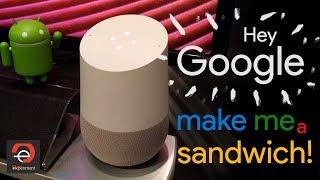 Hey Google, make me a sandwich!