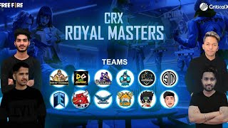 CRX Royal Masters | Season 3 | Day 1 | Grind For FFIC