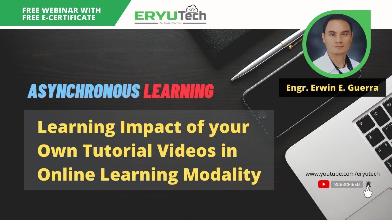 Asynchronous Learning: Learning Impact of your Own Tutorial Videos