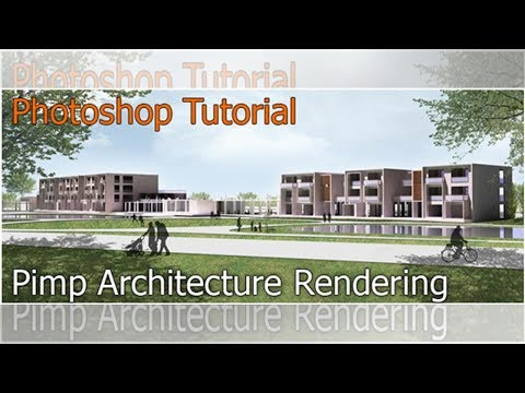 Photoshop Tutorial: Pimp 3D Architecture Rendering with Textures, Billboard Trees and People   Bu... thumbnail