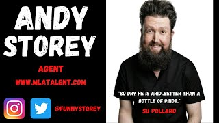 "Andy Storey ""Distinctive and very funny."" Glenn Moore - Mock the week."