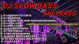 DJ angklung Fullbass || DJ apakah itu cinta