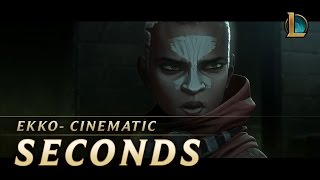 Repeat youtube video Ekko: Seconds | New Champion Teaser - League of Legends