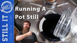 How To Make A Spİrit Run - Making Whisky With A Pot Still