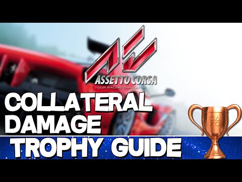 Assetto Corsa | Collateral Damage Trophy Guide
