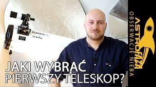Jak kupić pierwszy teleskop? - Astrofaza Obserwacje Nieba #1