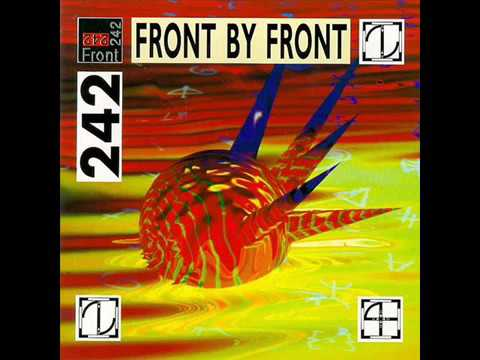 Front 242 Front By Front (Full Album/Reissue)