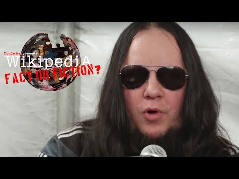 Joey Jordison  Wikipedia: Fact or Fiction?