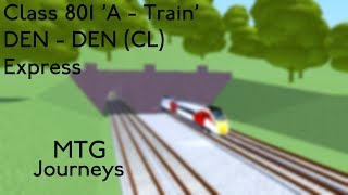 ROBLOX | Mind The Gap: Class 801, Denthorpe to Denthorpe (Clockwise loop) [Semi - Fast]