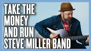 Steve Miller Band Take The Money And Run Guitar Lesson + Tutorial
