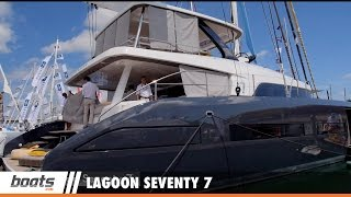 Lagoon SEVENTY 7: First Look Video Sponsored by United Marine Underwriters