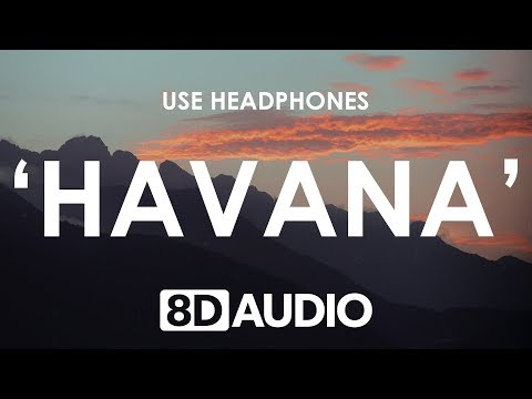 Camila Cabello Havana 8d Audio 🎧 Ft. Young Thug