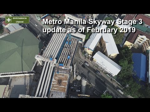 Metro Manila Skyway Stage 3 update as of February 2019