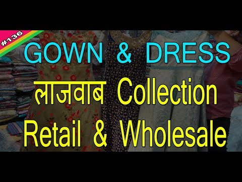 Gown crop top and dress | Wholesale and Retail | Kucha natwan Chandni chowk | Rahul Baghri