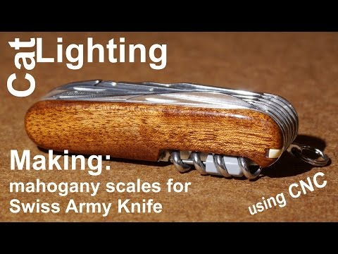 Making custom wooden scales for Victorinox swiss army knife 91mm, using a CNC router
