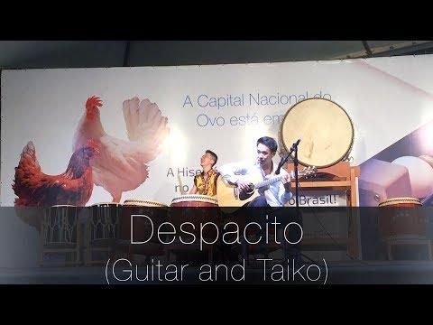 Despacito - Rodrigo Yukio & Rodrigo Emori Guitar and Taiko Cover