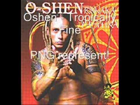 O-shen - Tropically Fine