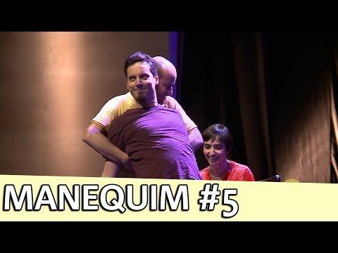 IMPROVÁVEL - MANEQUIM #5