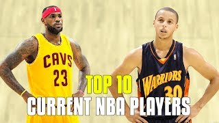 Top 10  current nba players going into the 2017-18 season!