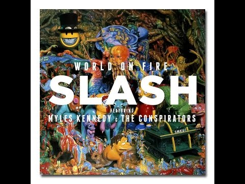 Slash world on fire lyrics