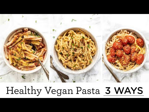 HEALTHY VEGAN PASTAS | 3 Delicious Ways 🍝