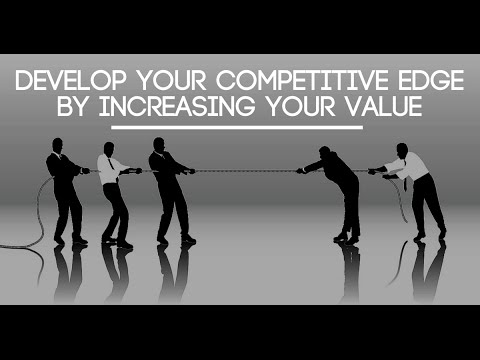 How to Gain a Competitive Edge Over People in Your Field