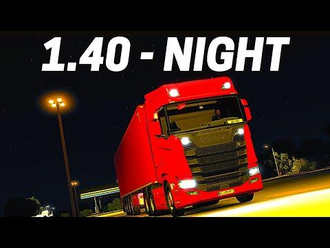 Update 1.40 ● Night Trucking Gameplay | New Lighting | Euro Truck Simulator 2 |