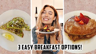 COOKING WITH KRISTEN! | 3 Healthy + Simple Breakfast Ideas!