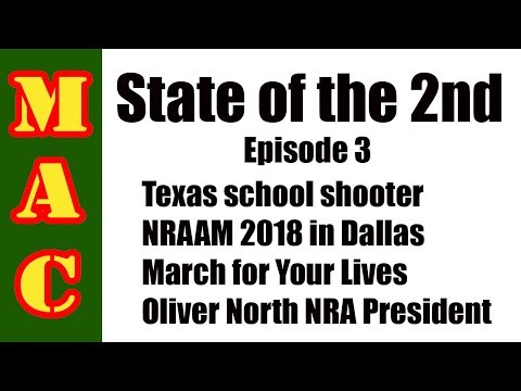 State of the 2nd: Texas shooter, March 4 Your Lives, NRAAM, Oliver North NRA President