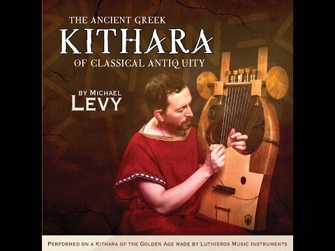 The Ancient Greek Kithara of Classical Antiquity