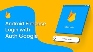 Android Login With 🔥 Firebase Auth with Google SignIn • haerulmuttaqin