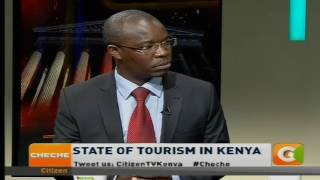Cheche: State of Tourism in  Kenya [part 2]