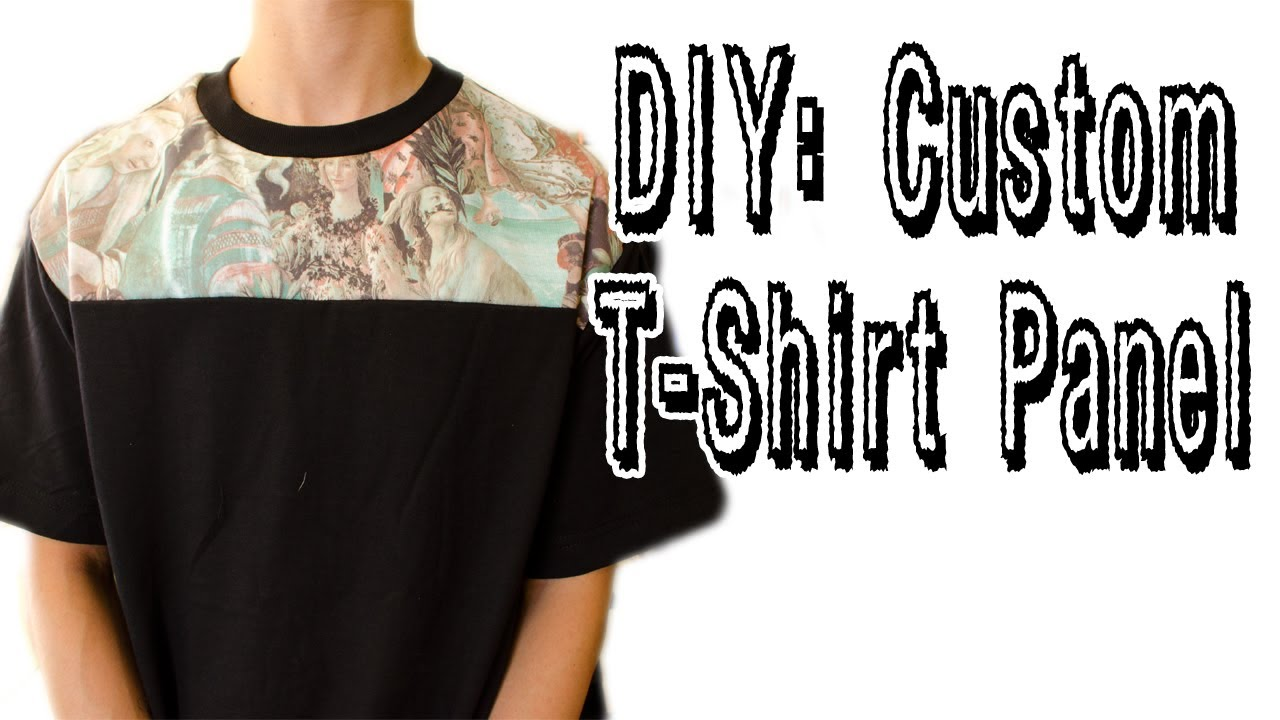 diy custom t shirt panel tutorial kad customs 22 youtube