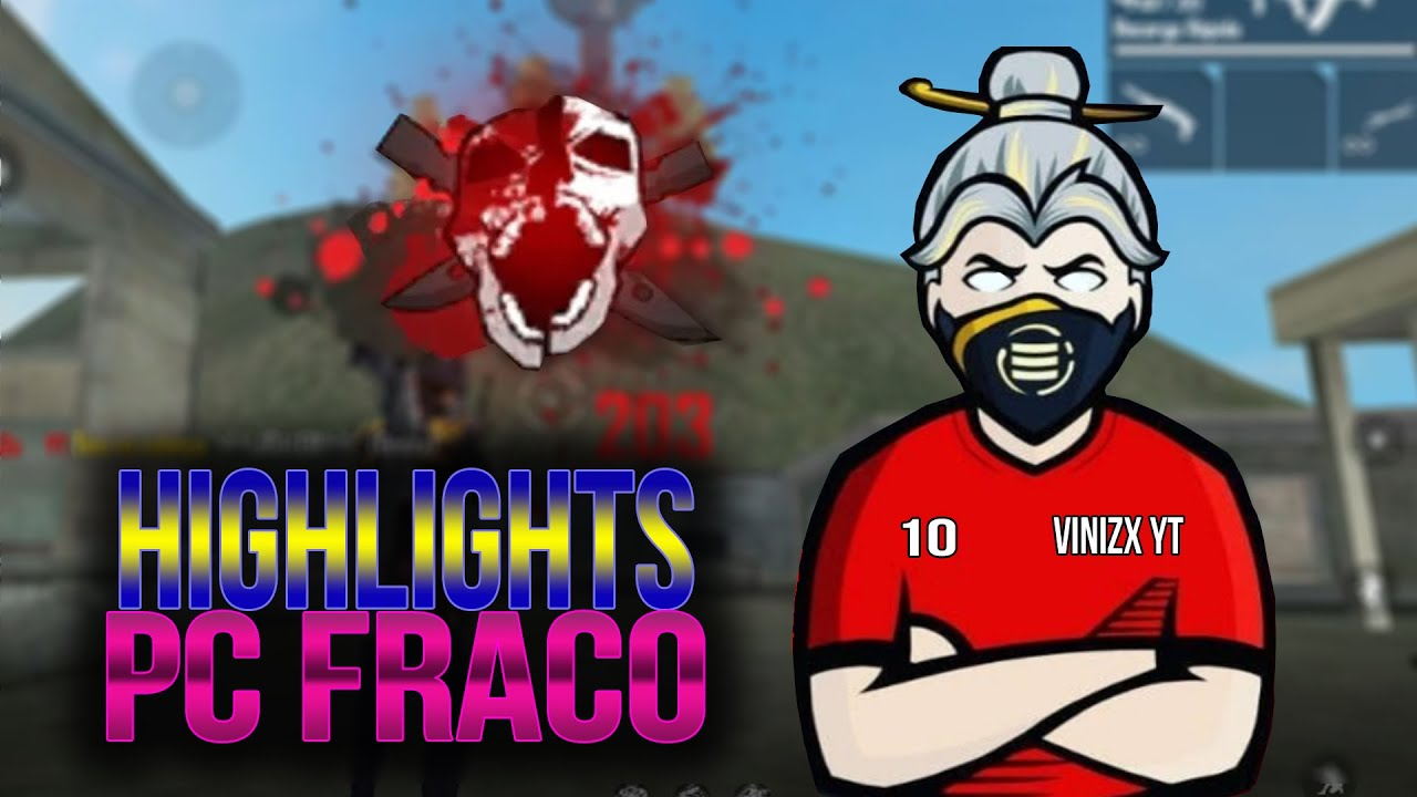 FREE FIRE HIGHLIGHTS PC FRACO ; ;