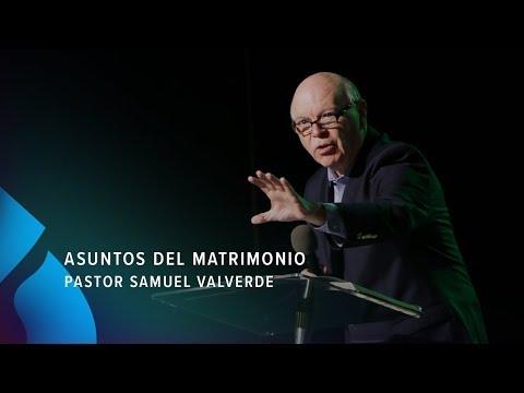Asuntos del matrimonio - Pastor Samuel Valverde