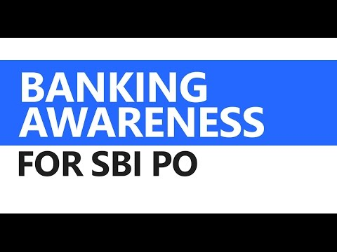 (1/2) Banking Awareness for SBI PO: History of Banking in India, RBI, Nationalised Banks, and more