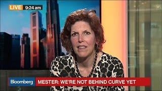 Fed's Mester on Interest Rates, Economy, Fiscal Policy