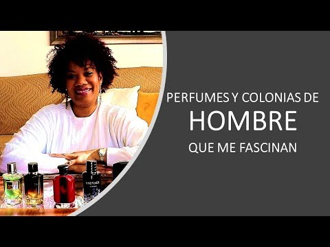 Perfumes y colonias de hombre que me fascinan