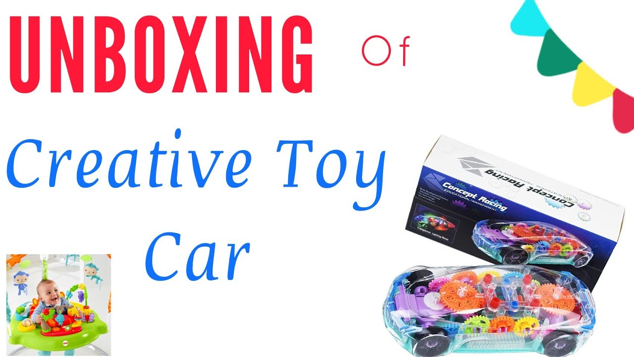 Unboxing of Creative Toy Car | Baby Toys |
