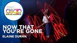 Elaine Duran - Now That You're Gone | iWant ASAP Highlights
