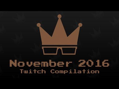 November 2016 Twitch Compilation