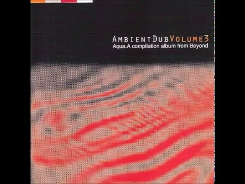 Ambient Dub 3 Aqua