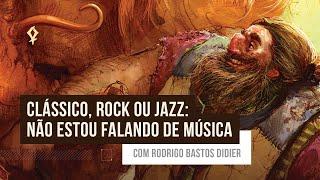 Topia 2019   Clássico, Rock ou Jazz: não estou falando de música, com  Rodrigo Bastos Didier
