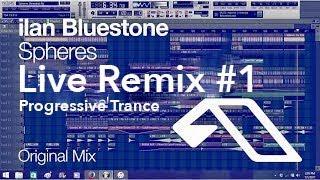 Remixing Ilan Bluestone - Spheres #1 - Bass Drop