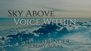 """Jeremy Soule — Sky Above, Voice Within [Extended] (3 Hrs.) (Moderate """"Thunder"""" Ambience)"""