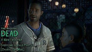 Walking Dead Season 3 - Everyone Is Bald Part 2 [Character Mod]