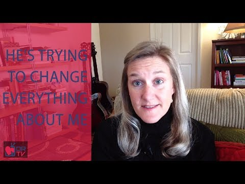 He's Trying to Change Everything about Me - by Claire Casey (for Digital Romance TV)